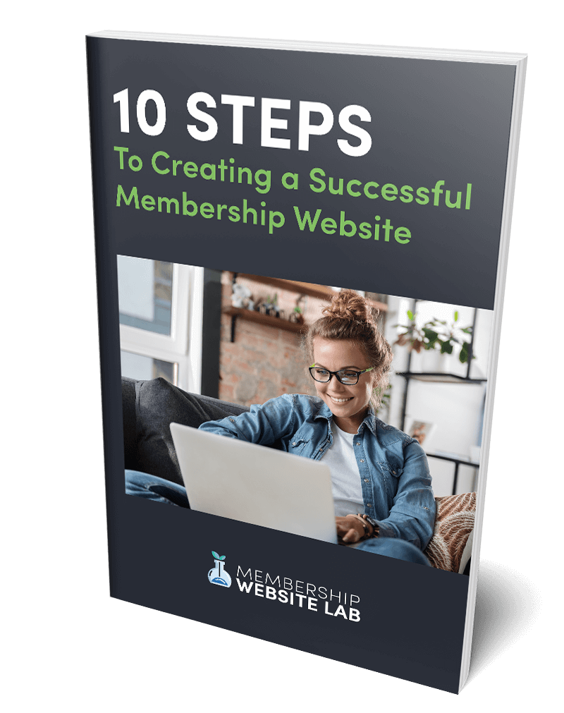 10 Steps To Creating A Successful Membership Website