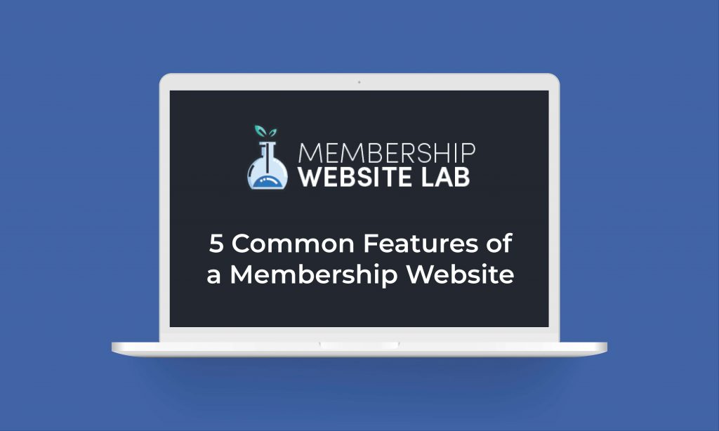 5 common features of a membership website
